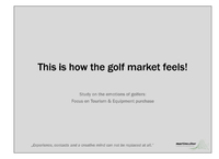 How the golf market feels